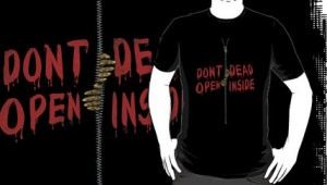 Don't Open Dead Inside - Shirt